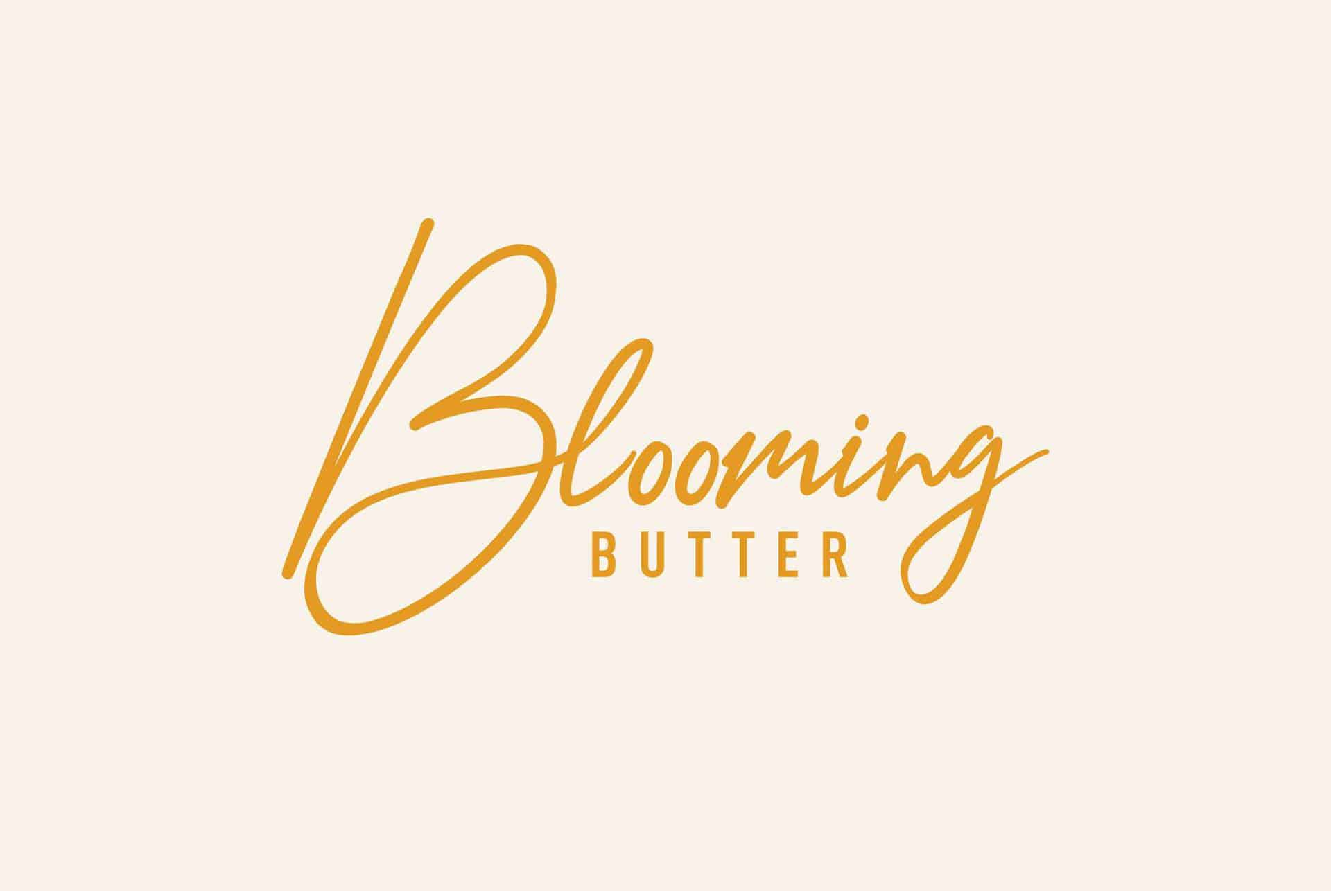 Blooming Butter