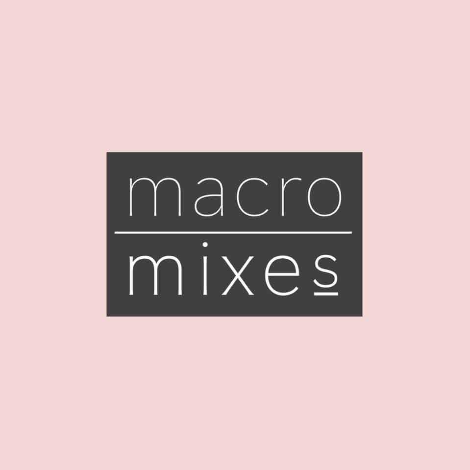 Macro Mixes